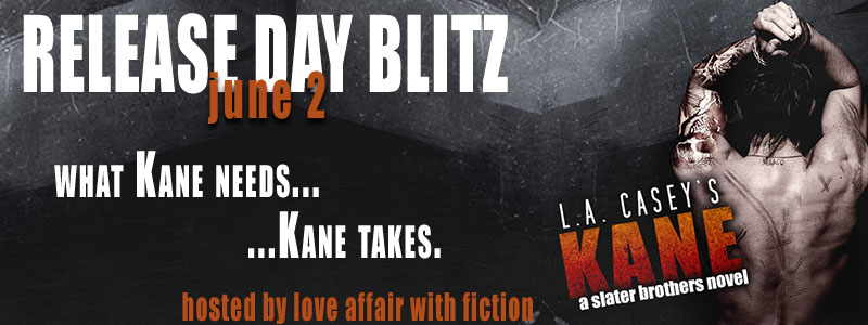 Release Day Blitz: Kane by L.A. Casey