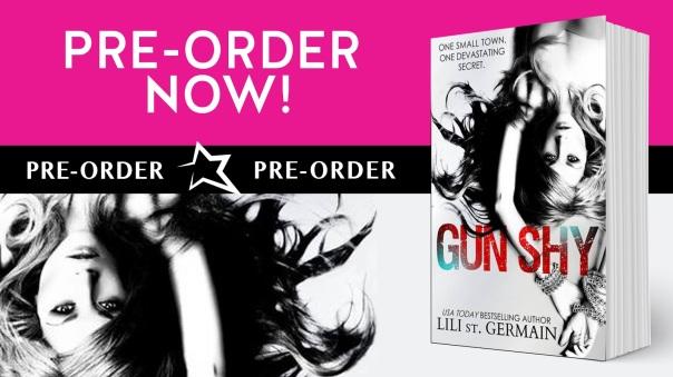 gun shy preorder