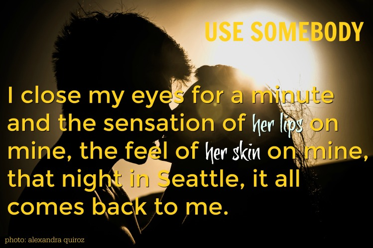 use-somebody-pic-quote-4