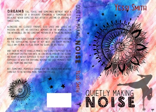 Quietly Making Noise by Yessi Smith (Original Cover) — Full Wrap