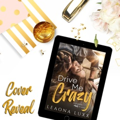 Drive Me Crazy Cover Reveal