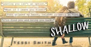 Shallow Teaser 1