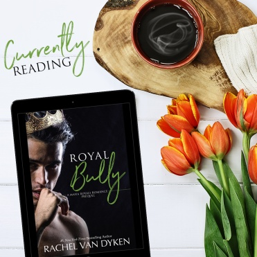 Royal Bully Currently Reading