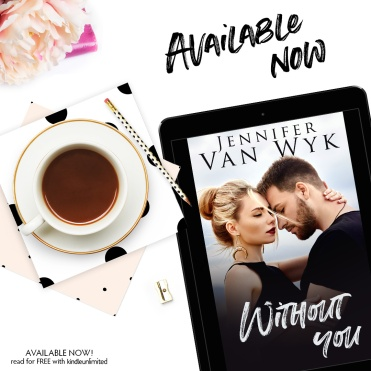 Without You Now Available 2