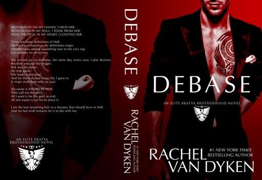 Debase by Rachel Van Dyken paperback