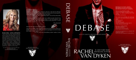Debase by Rachel Van Dyken Hardcover Jacket