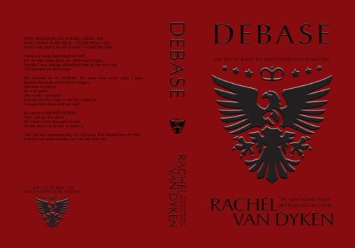 Debase by Rachel Van Dyken Hardcover Case