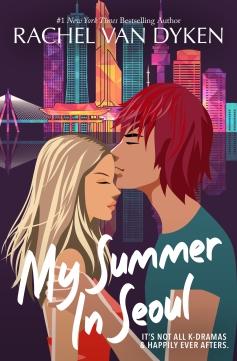 My Summer In Seoul by Rachel Van Dyken ebook