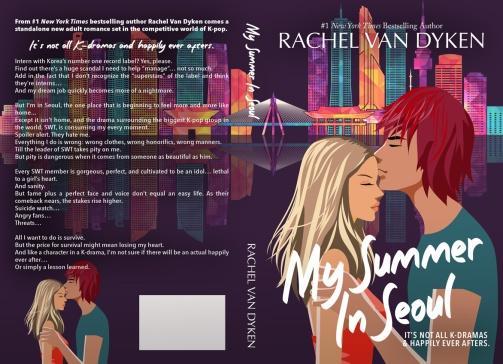 My Summer In Seoul by Rachel Van Dyken Paperback
